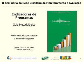 Carlos Tadeu A. de Pinho Fortaleza, Junho de 2010