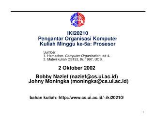 IKI20210 Pengantar Organisasi Komputer Kuliah Minggu ke-5a: Prosesor