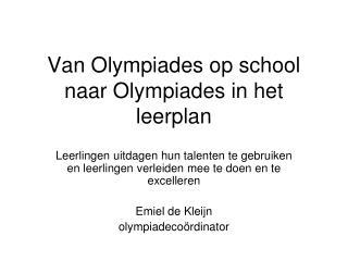 Van Olympiades op school naar Olympiades in het leerplan