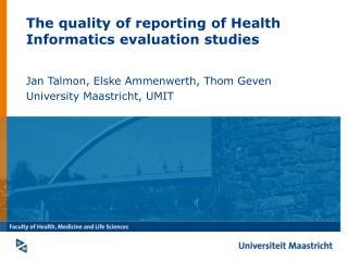 The quality of reporting of Health Informatics evaluation studies