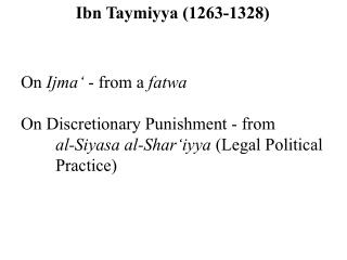 On  Ijma'  - from a  fatwa On Discretionary Punishment - from