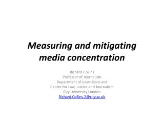 Measuring and mitigating media concentration
