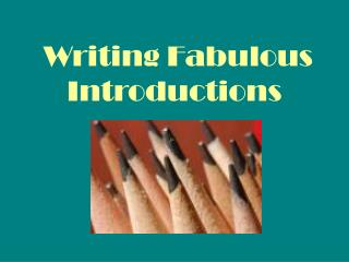Writing Fabulous Introductions