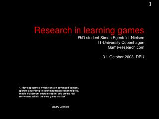 Said about learning games …