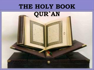 THE HOLY BOOK  QUR`AN