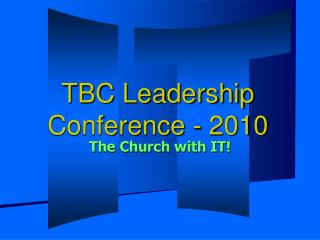 TBC Leadership Conference - 2010