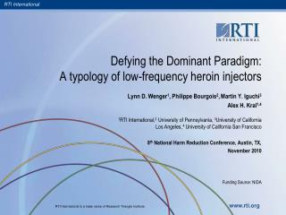 Defying the Dominant Paradigm:   A typology of low-frequency heroin injectors