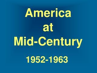 America  at  Mid-Century