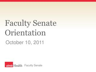 Faculty Senate Orientation