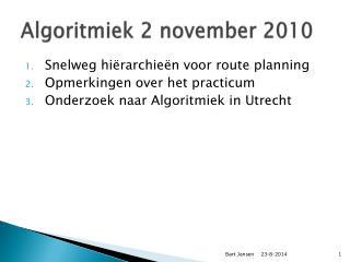 Algoritmiek  2  november  2010