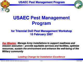 USAEC  Pest Management Program for Triennial DoD Pest Management Workshop 15 February 2007