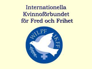 Internationella Kvinnoförbundet  för Fred och Frihet