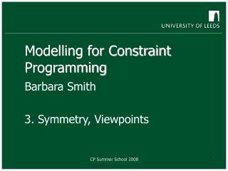 Modelling for Constraint Programming
