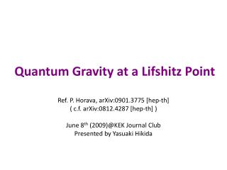 Quantum Gravity at a Lifshitz Point