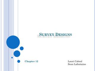 Survey Designs