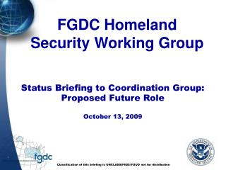 Status Briefing to Coordination Group: Proposed Future Role   October 13, 2009