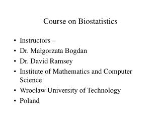 Course on Biostatistics