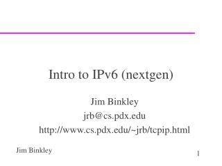 Intro to IPv6 (nextgen)