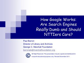 How Google Works: Are Search Engines  Really  Dumb and Should NTTIers Care?