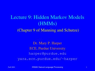 Lecture 9:  Hidden Markov Models (HMMs) (Chapter 9 of Manning and Schutze)