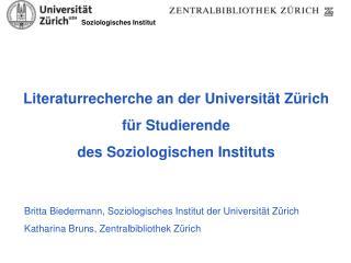 Literaturrecherche an der Universität Zürich für Studierende des Soziologischen Instituts
