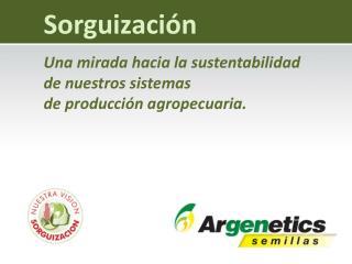 Una mirada hacia la sustentabilidad  de nuestros sistemas  de producción agropecuaria.