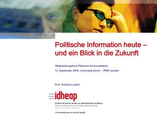 Politische Information heute – und ein Blick in die Zukunft