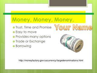 Money, Money, Money,