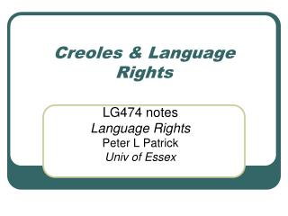 Creoles  Language Rights