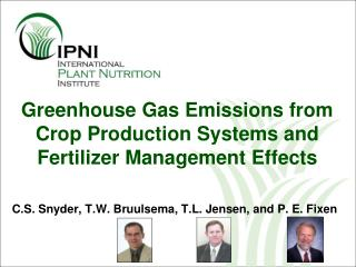 Greenhouse Gas Emissions from Crop Production Systems and Fertilizer Management Effects