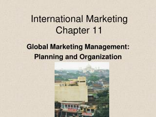 International Marketing Chapter 11