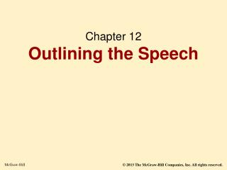Chapter 12 Outlining the Speech