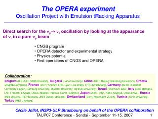 The OPERA experiment O scillation  P roject with  E mulsion t R acking  A pparatus