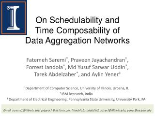 On  Schedulability  and Time  Composability  of Data Aggregation Networks