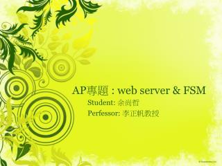 AP 專題  : web server & FSM