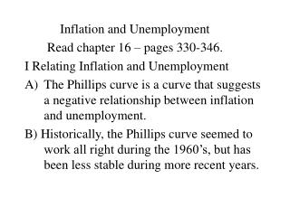 Inflation and Unemployment        Read chapter 16 – pages 330-346.