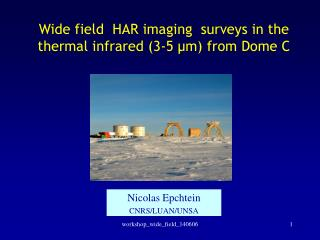 Wide field  HAR imaging  surveys in the thermal infrared (3-5 µm) from Dome C