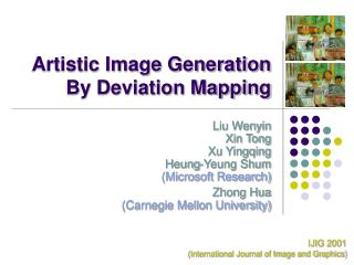 Artistic Image Generation By Deviation Mapping