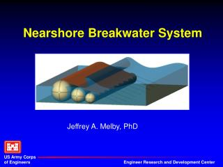 Nearshore Breakwater System