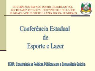 Conferência Estadual  de Esporte e Lazer
