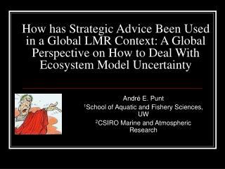 Andr �  E. Punt 1 School of Aquatic and Fishery Sciences, UW