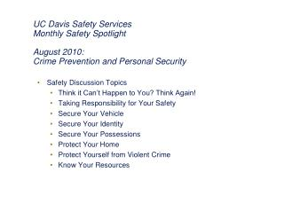 Safety Discussion Topics Think it Can't Happen to You? Think Again!