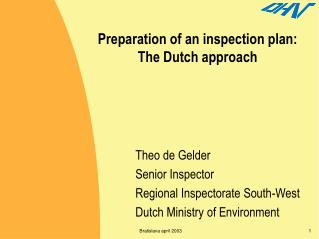 Preparation of an inspection plan: The Dutch approach