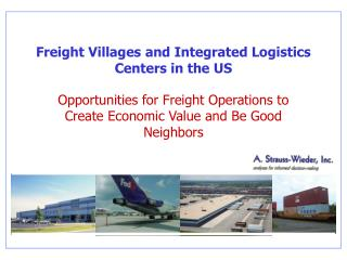 Freight Villages and Integrated Logistics Centers in the US