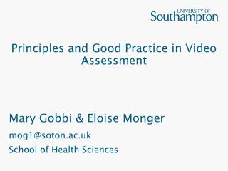 Principles and Good Practice in Video Assessment