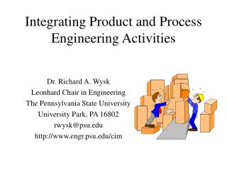 Integrating Product and Process Engineering Activities