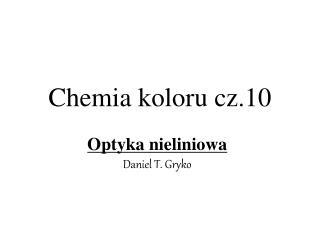 Chemia koloru cz.10