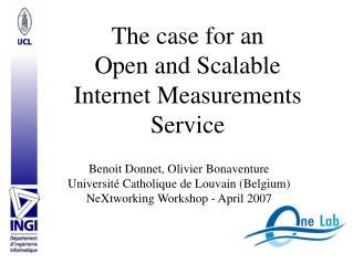 The case for an  Open and Scalable  Internet Measurements Service