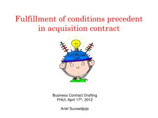 Fulfillment of conditions precedent in acquisition contract
