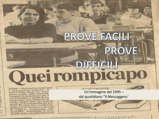 """Un'immagine del 1995 – dal quotidiano """"Il Messaggero """""""